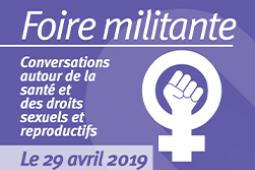 La foire militante : Conversations autour de la santé et des droits sexuels et reproductifs