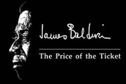 "Publicity image for ""The Price of the Ticket,"" a documentary film on James Baldwin"