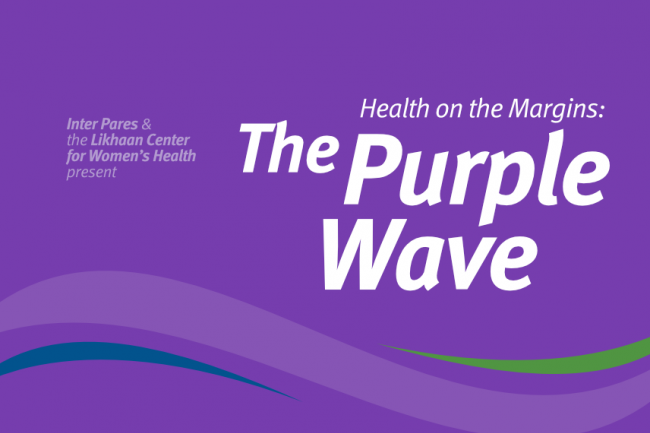 The words The Purple Wave: Health on the Margins on a dark purple background
