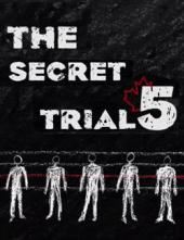 Visuel du documentaire Secret Trial 5